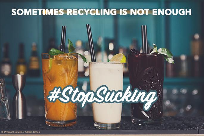 Stop Sucking on Single-Use Plastics